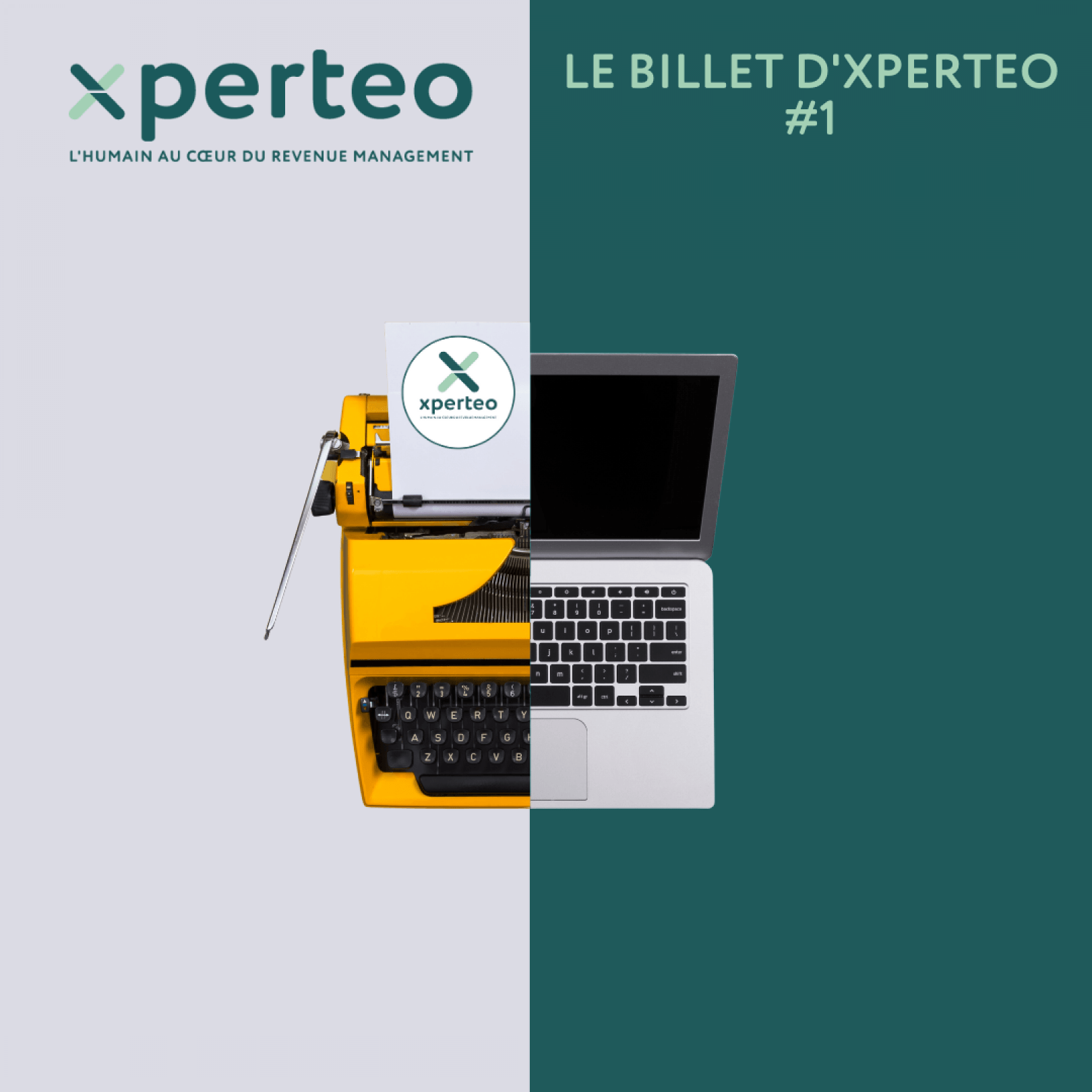 Le billet d'Xperteo #1 : reprendre le contrôle de vos clients
